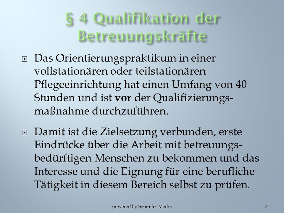 § 4 Qualifikation der Betreuungskräfte