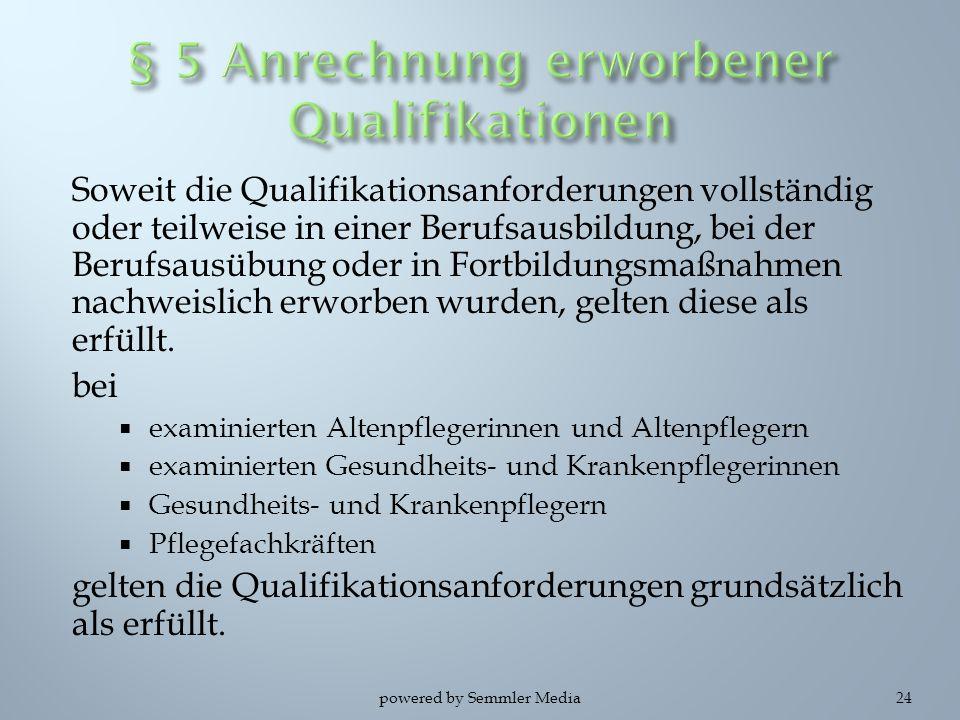 § 5 Anrechnung erworbener Qualifikationen