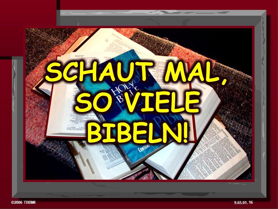 SCHAUT MAL, SO VIELE BIBELN!