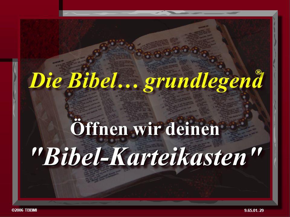 Die Bibel… grundlegend