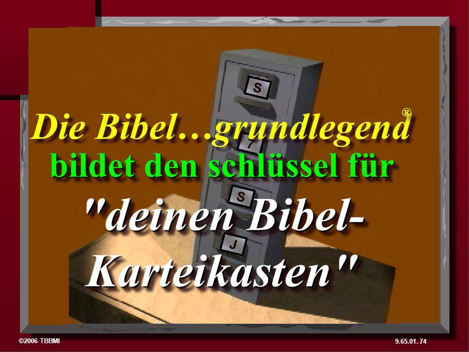Die Bibel…grundlegend