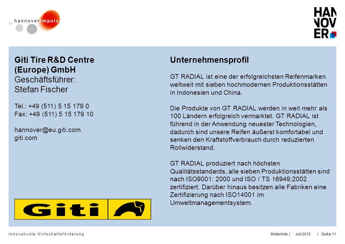 Giti Tire R&D Centre (Europe) GmbH Geschäftsführer: Stefan Fischer