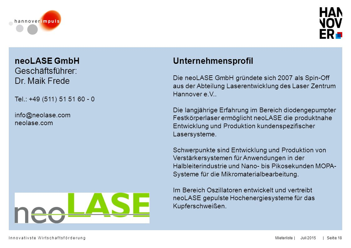neoLASE GmbH Geschäftsführer: Dr. Maik Frede Unternehmensprofil