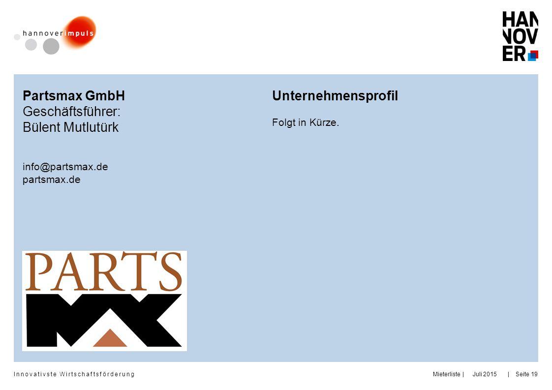 Partsmax GmbH Geschäftsführer: Bülent Mutlutürk Unternehmensprofil