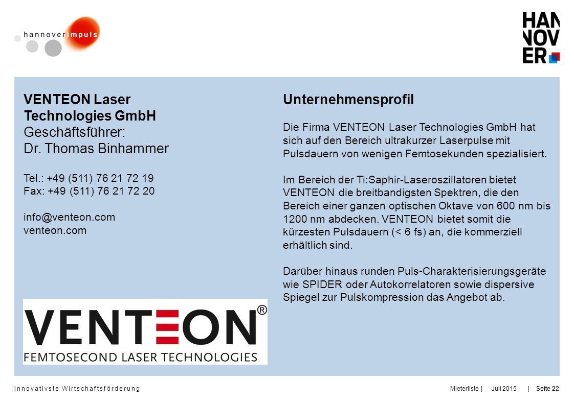 VENTEON Laser Technologies GmbH Geschäftsführer: Dr. Thomas Binhammer