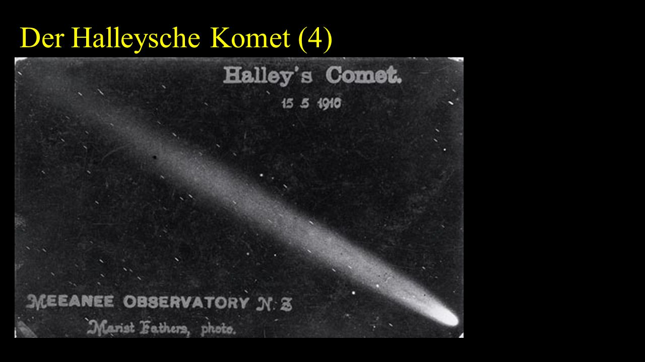 Der Halleysche Komet (4)