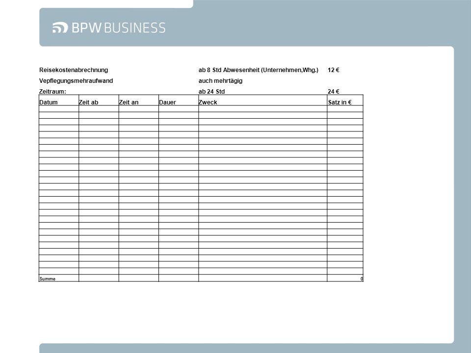Reisekostenabrechnung ab 8 Std Abwesenheit (Unternehmen,Whg.) 12 €