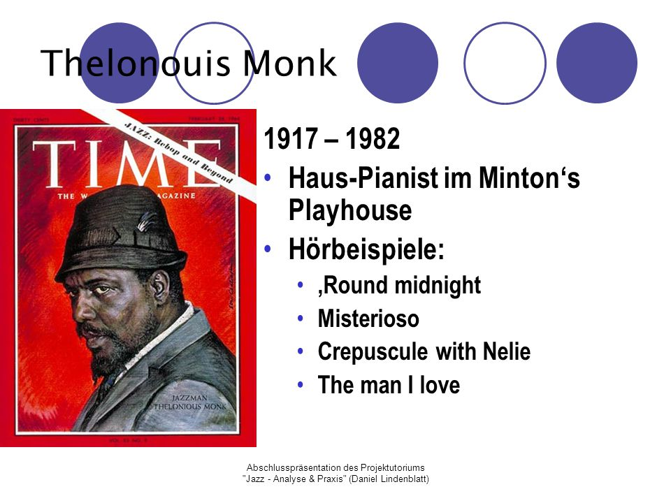 Thelonouis Monk 1917 – 1982 Haus-Pianist im Minton's Playhouse