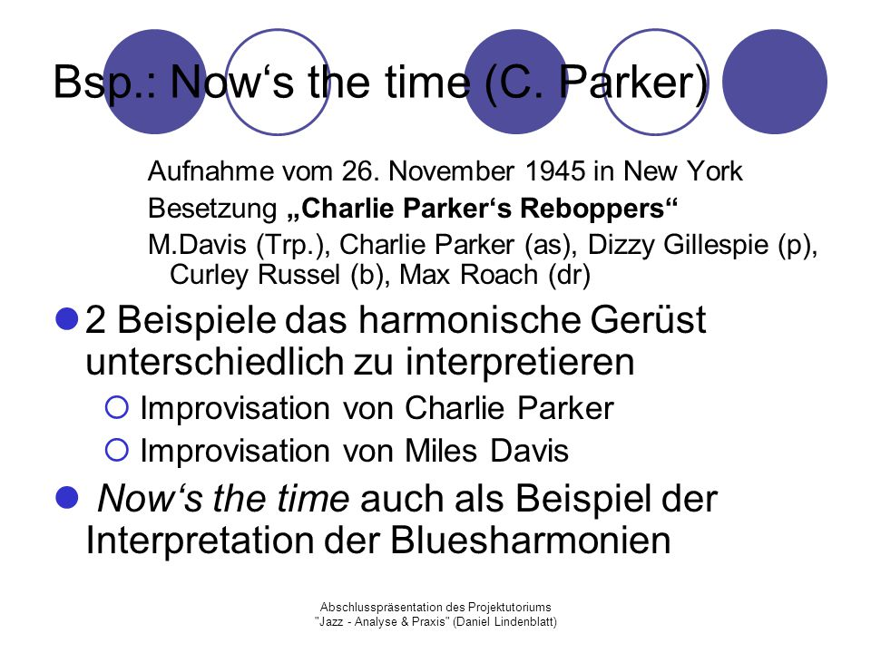 Bsp.: Now's the time (C. Parker)
