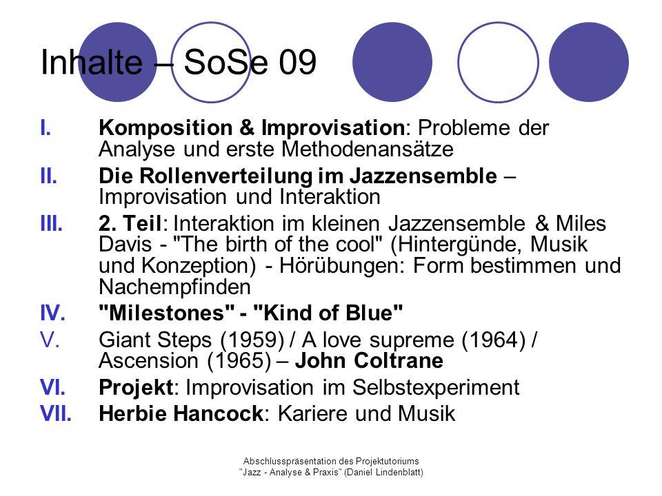 Inhalte – SoSe 09 Komposition & Improvisation: Probleme der Analyse und erste Methodenansätze.