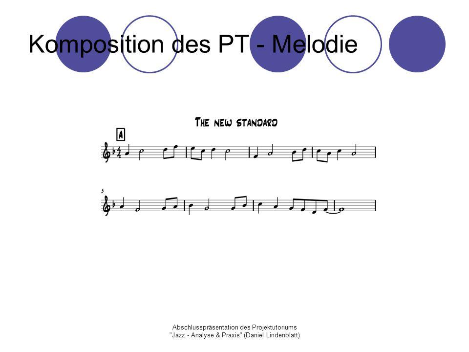 Komposition des PT - Melodie