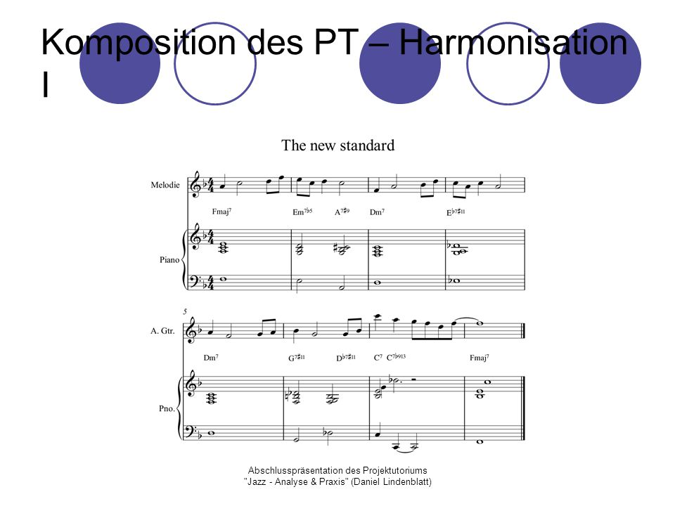 Komposition des PT – Harmonisation I