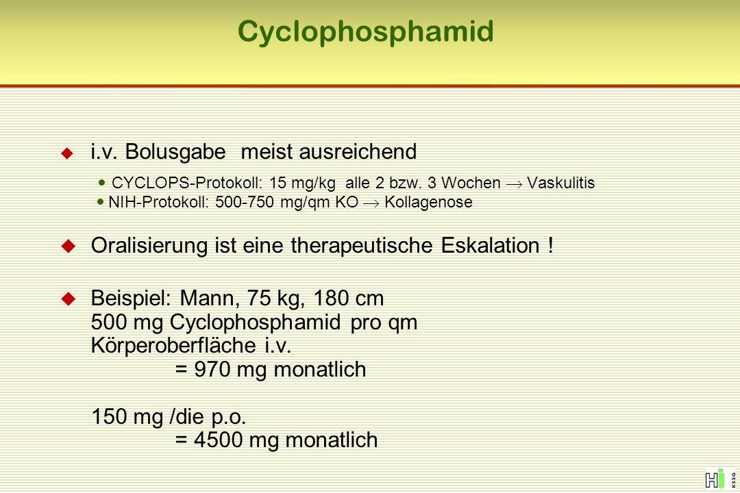 Cyclophosphamid i.v. Bolusgabe meist ausreichend