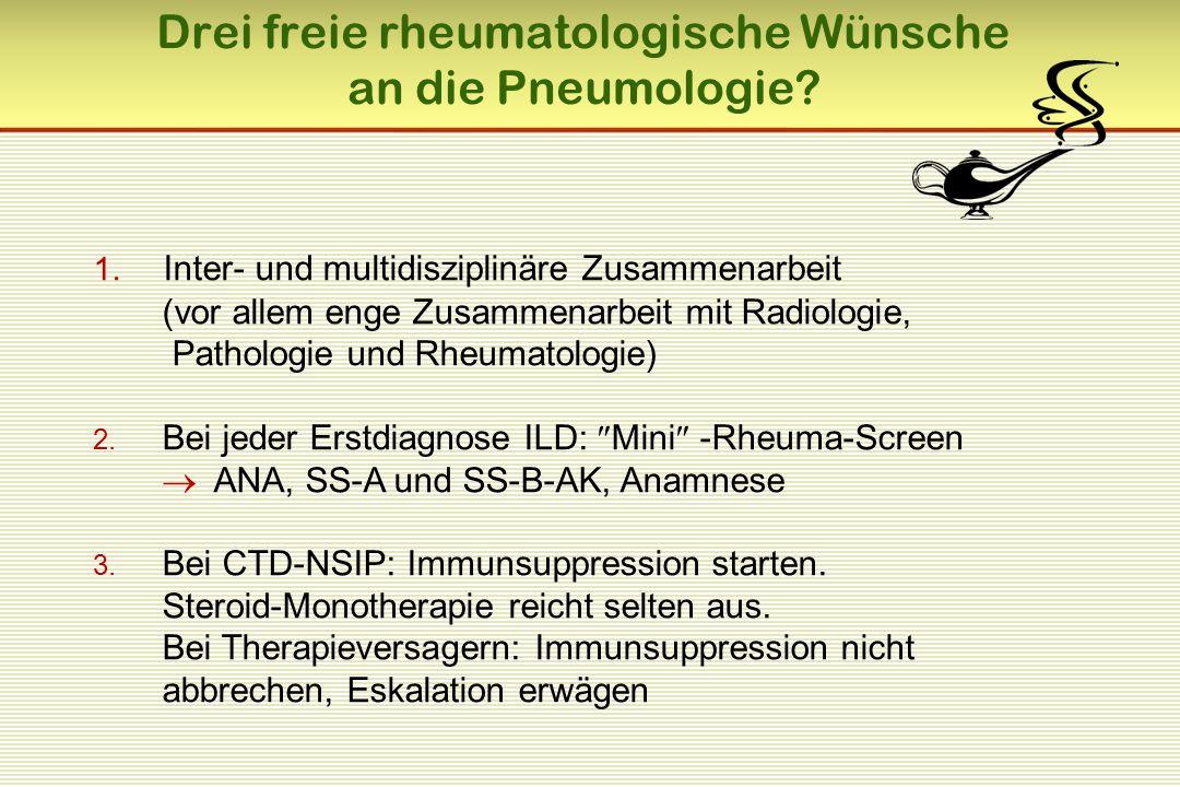 Drei freie rheumatologische Wünsche an die Pneumologie