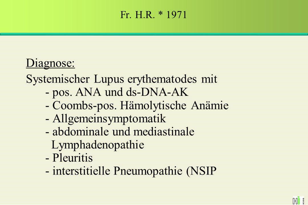 Fr. H.R. * 1971 Diagnose: