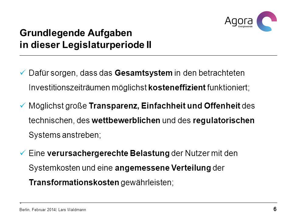 Grundlegende Aufgaben in dieser Legislaturperiode II