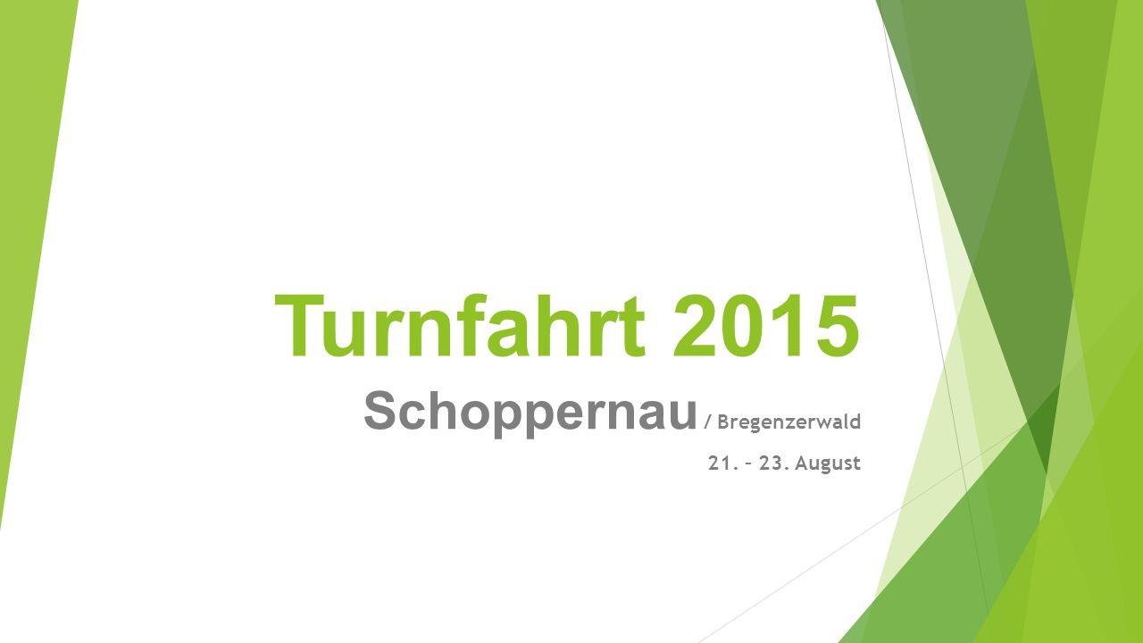 Schoppernau / Bregenzerwald 21. – 23. August