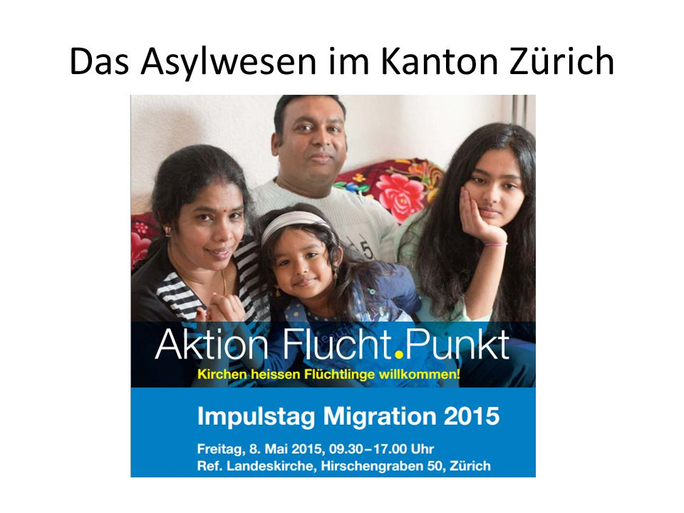 Das Asylwesen im Kanton Zürich