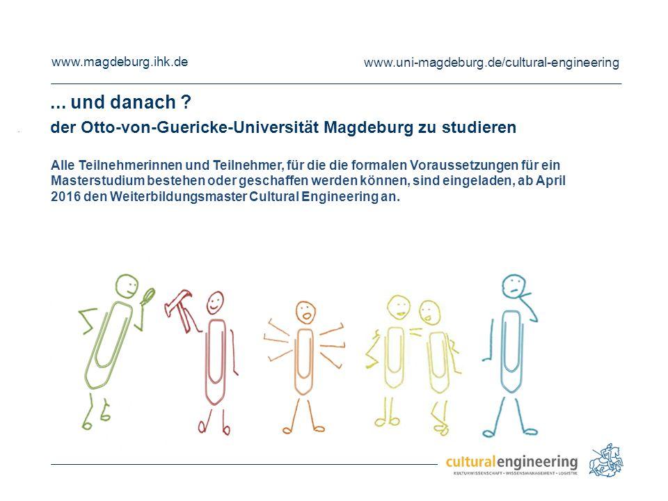 ... und danach der Otto-von-Guericke-Universität Magdeburg zu studieren. .