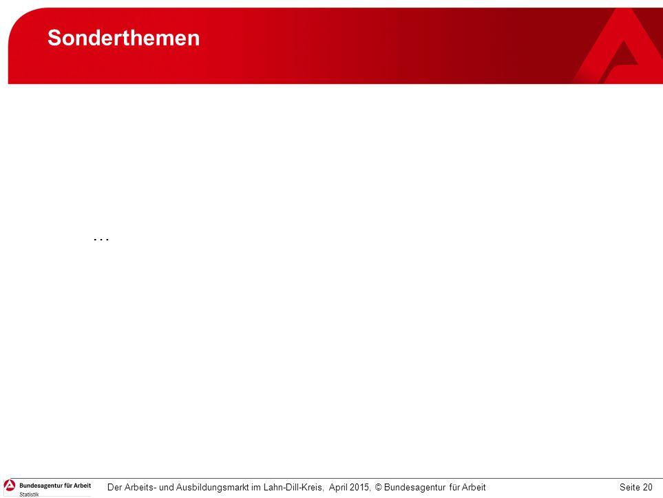 Sonderthemen … Der Arbeits- und Ausbildungsmarkt im Lahn-Dill-Kreis, April 2015, © Bundesagentur für Arbeit.