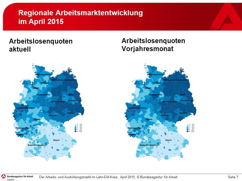 Regionale Arbeitsmarktentwicklung im April 2015
