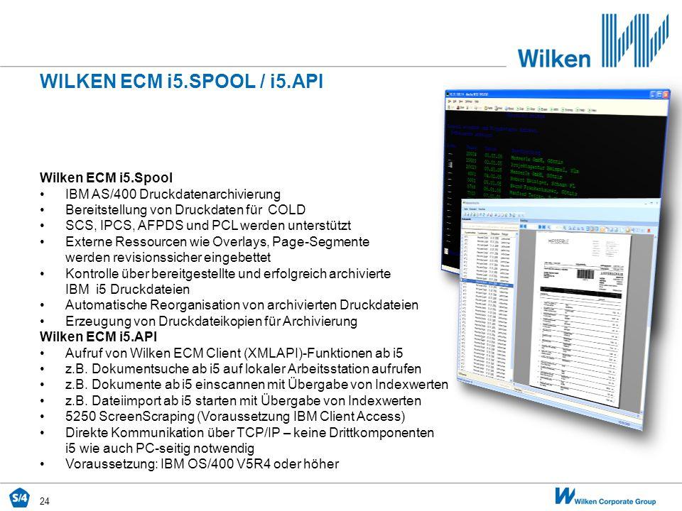 WILKEN ECM i5.SPOOL / i5.API