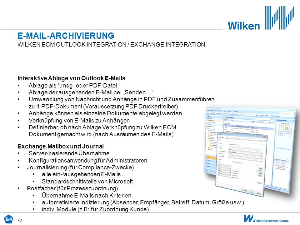 E-MAIL-ARCHIVIERUNG Wilken ecm Outlook Integration / Exchange integration. Interaktive Ablage von Outlook E-Mails.