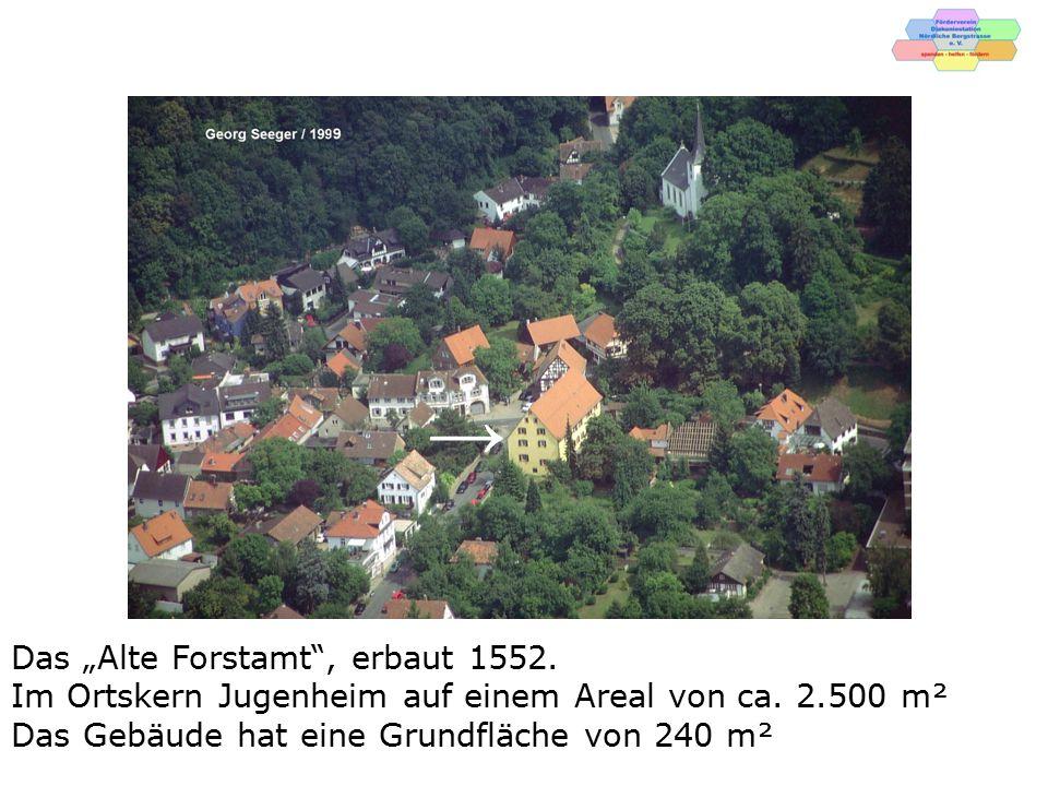 """→ Das """"Alte Forstamt , erbaut 1552."""