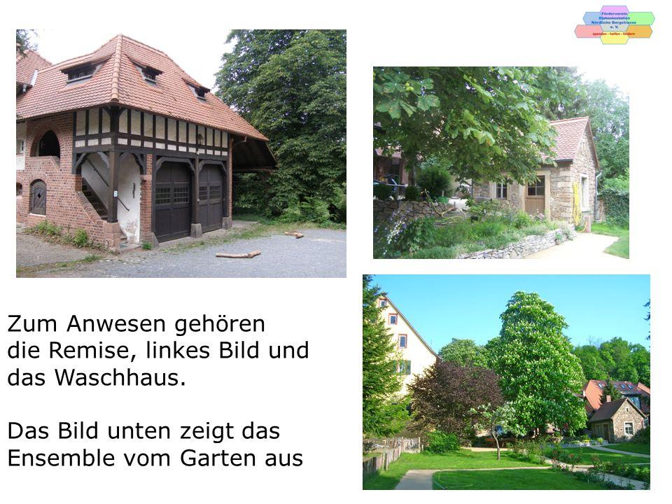 Zum Anwesen gehören die Remise, linkes Bild und das Waschhaus