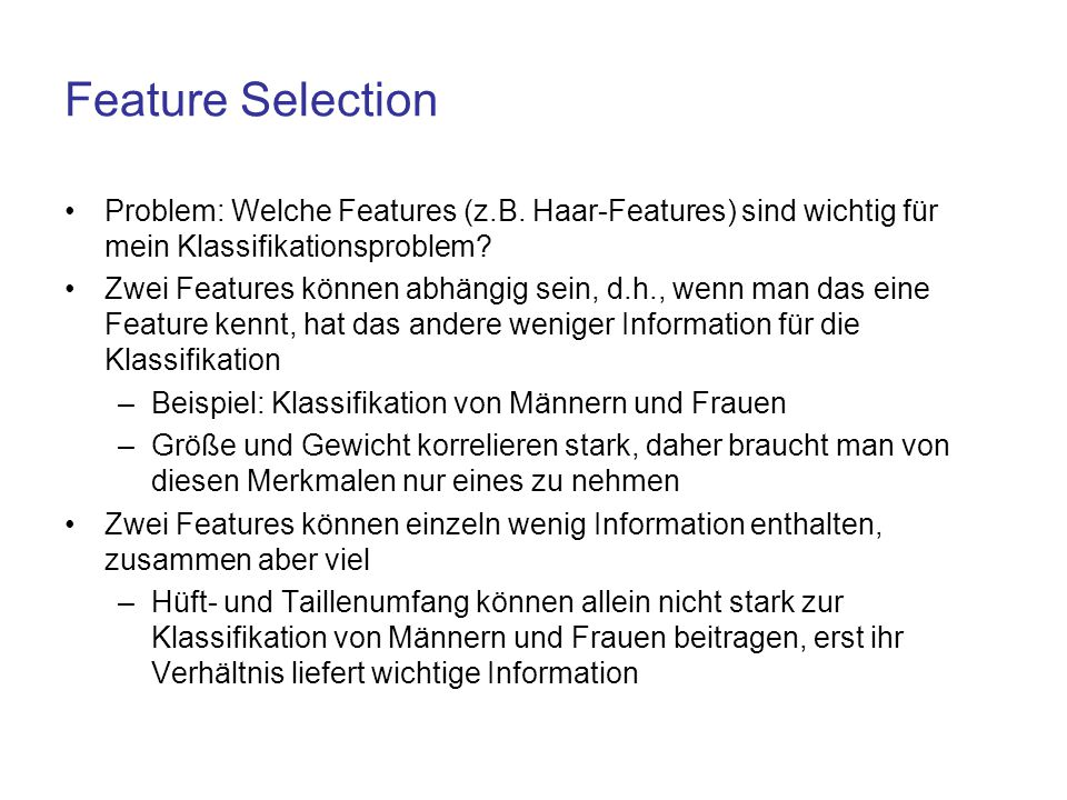 Feature Selection Problem: Welche Features (z.B. Haar-Features) sind wichtig für mein Klassifikationsproblem