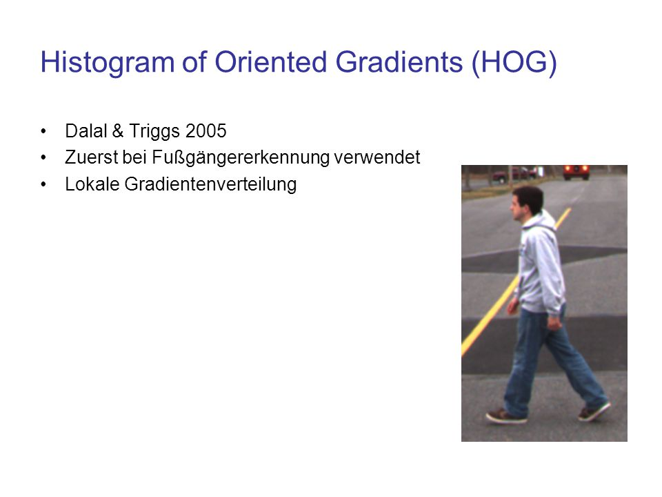 Histogram of Oriented Gradients (HOG)