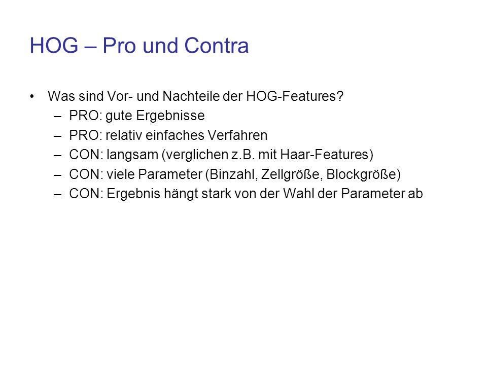 HOG – Pro und Contra Was sind Vor- und Nachteile der HOG-Features