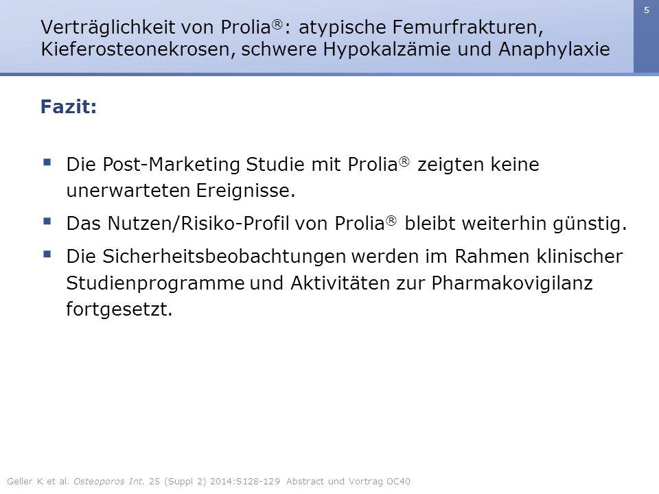 Das Nutzen/Risiko-Profil von Prolia® bleibt weiterhin günstig.