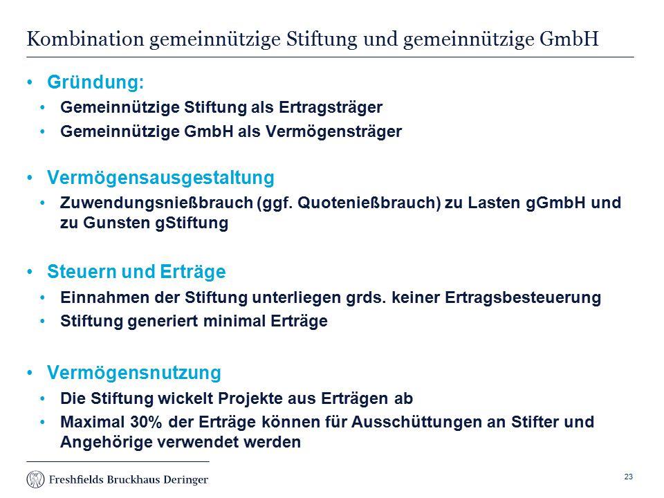 Kombination gemeinnützige Stiftung und gemeinnützige GmbH