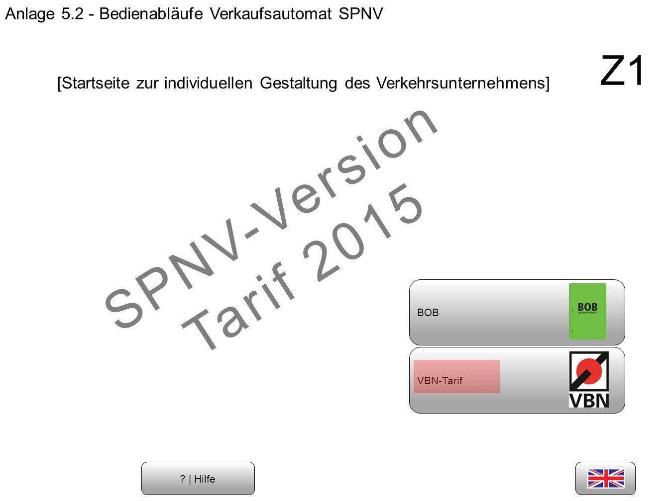 Anlage 5.2 - Bedienabläufe Verkaufsautomat SPNV