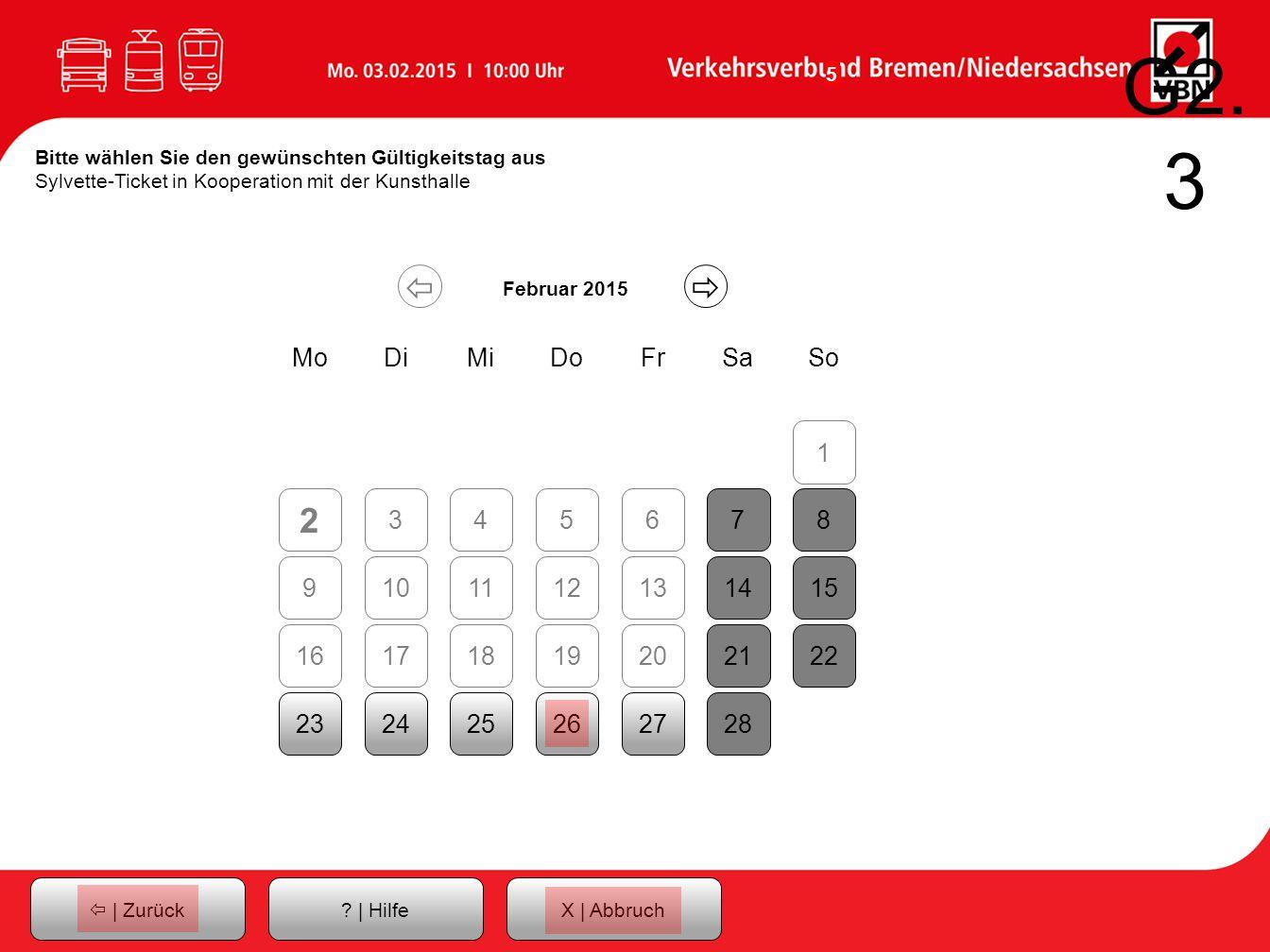 G2.3 Bitte wählen Sie den gewünschten Gültigkeitstag aus Sylvette-Ticket in Kooperation mit der Kunsthalle.