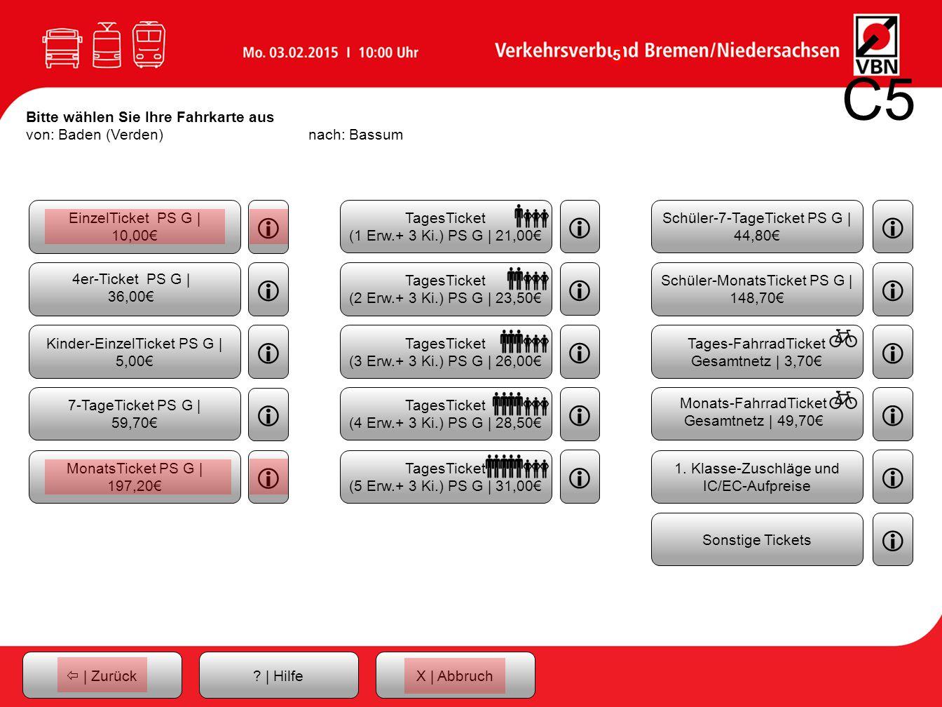 C5 Bitte wählen Sie Ihre Fahrkarte aus von: Baden (Verden) nach: Bassum. EinzelTicket PS G | 10,00€