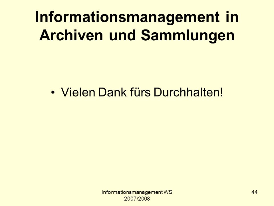 Informationsmanagement in Archiven und Sammlungen