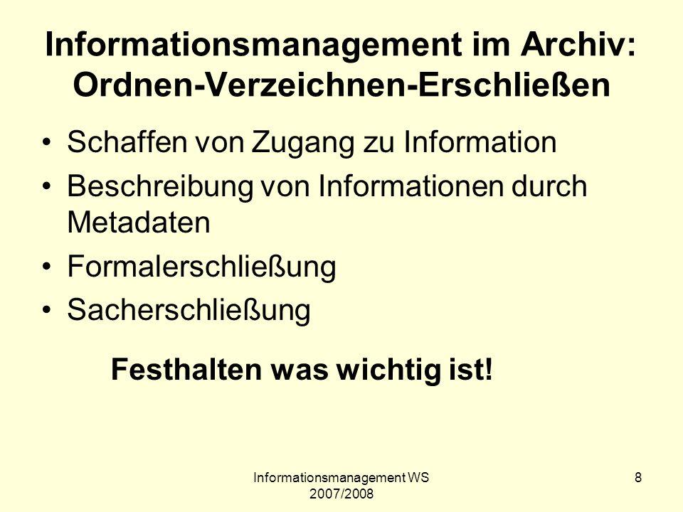 Informationsmanagement im Archiv: Ordnen-Verzeichnen-Erschließen