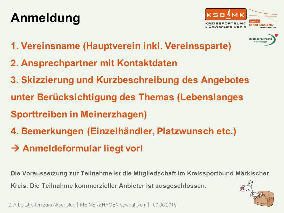Anmeldung 1. Vereinsname (Hauptverein inkl. Vereinssparte)