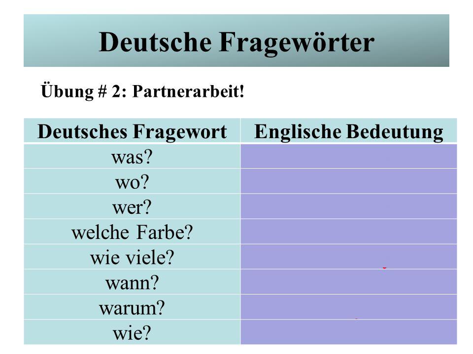Deutsche Fragewörter Deutsches Fragewort Englische Bedeutung was