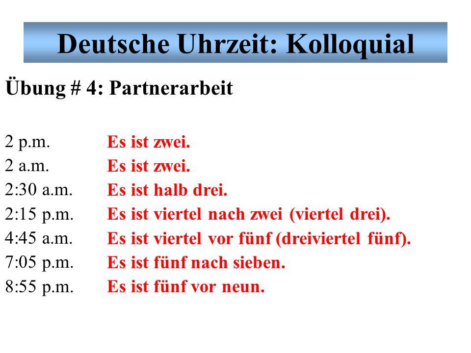 Deutsche Uhrzeit: Kolloquial