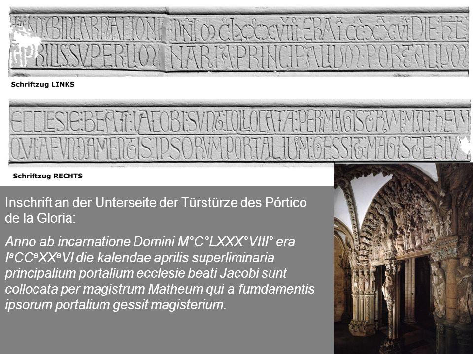 Inschrift an der Unterseite der Türstürze des Pórtico de la Gloria: