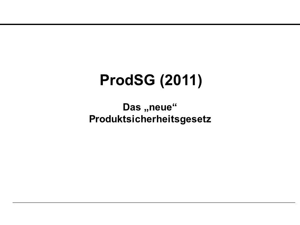 """Das """"neue Produktsicherheitsgesetz"""