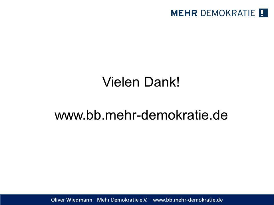 Vielen Dank! www.bb.mehr-demokratie.de