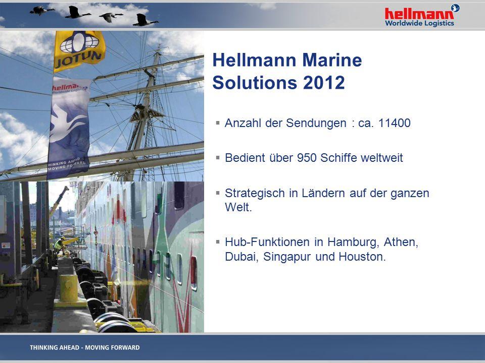 Hellmann Marine Solutions 2012 Anzahl der Sendungen : ca. 11400