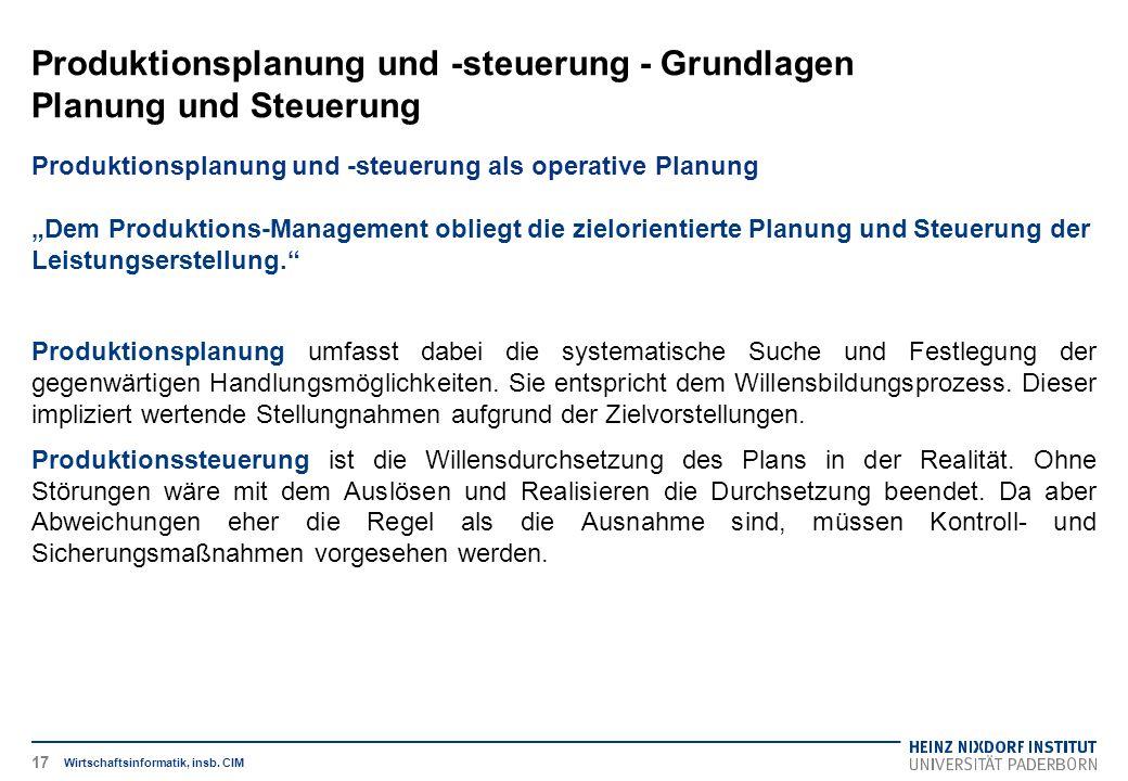 Produktionsplanung und -steuerung - Grundlagen Planung und Steuerung