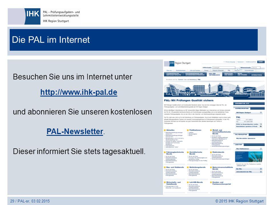 Die PAL im Internet Besuchen Sie uns im Internet unter