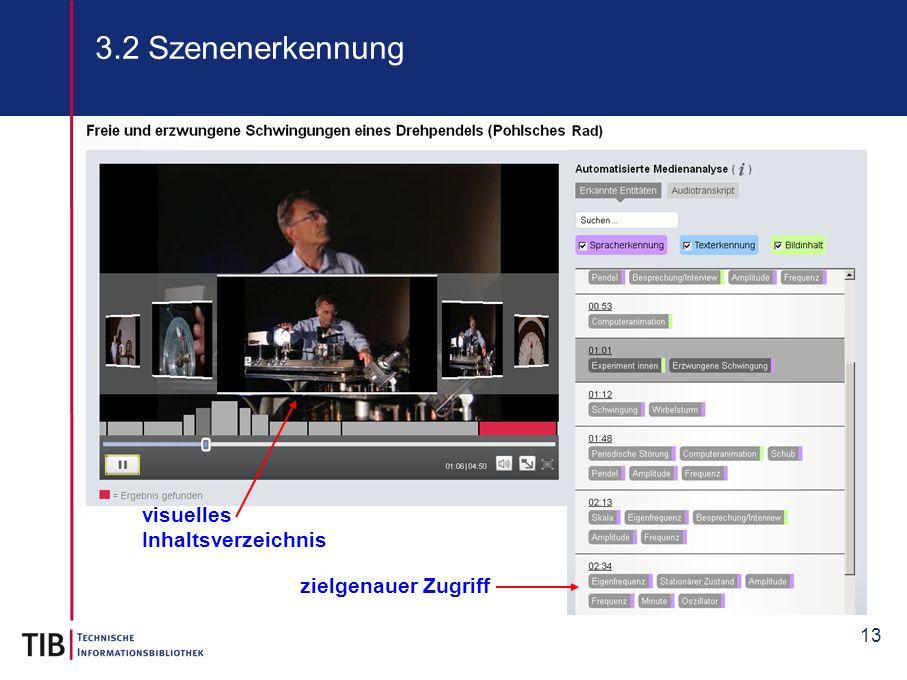 3.2 Szenenerkennung visuelles Inhaltsverzeichnis zielgenauer Zugriff
