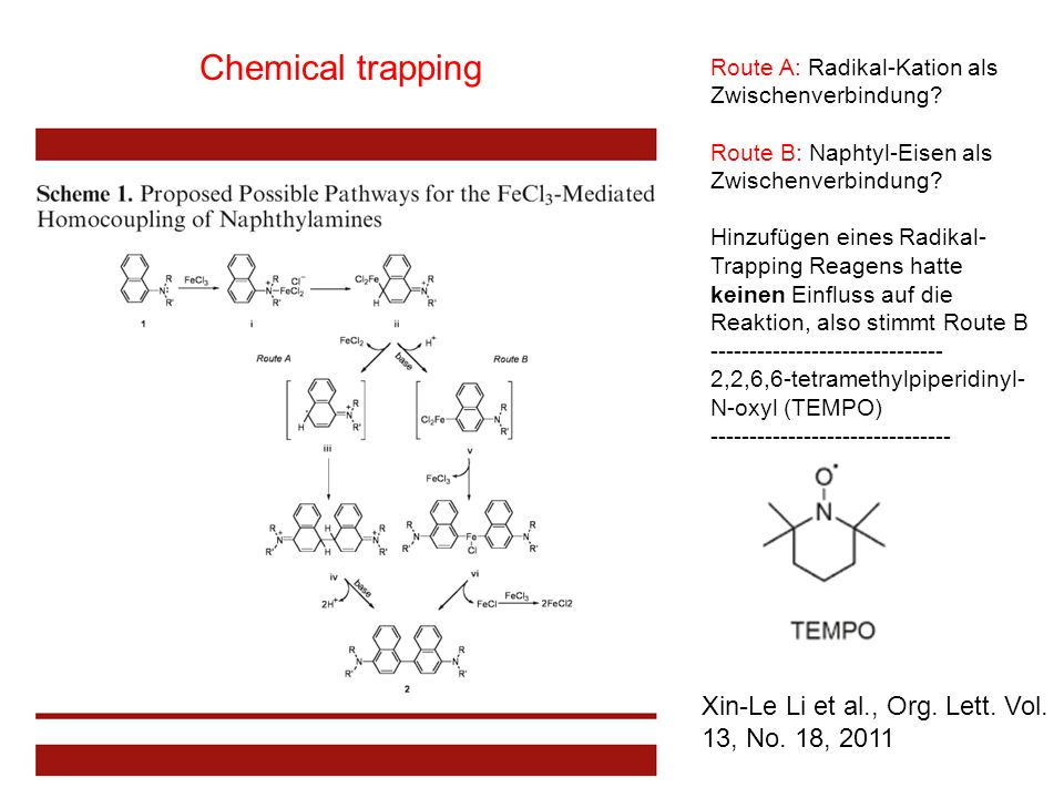 Chemical trapping Xin-Le Li et al., Org. Lett. Vol. 13, No. 18, 2011